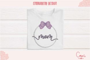Mom Mother Embroidery Design By carasembor