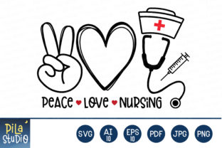 Peace Love Nursing Svg Graphic Illustrations By Pila Studio