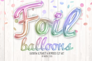 Print on Demand: Rainbow Foil Balloon Script Alphabet Graphic Illustrations By Digital Curio