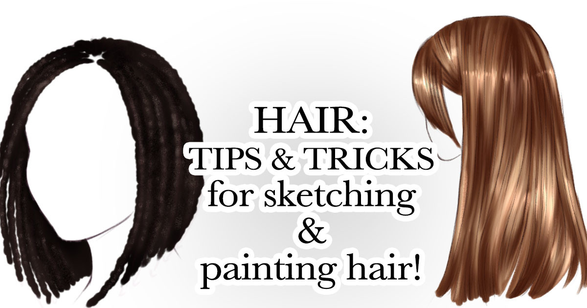 Hair: From Sketching to Painting