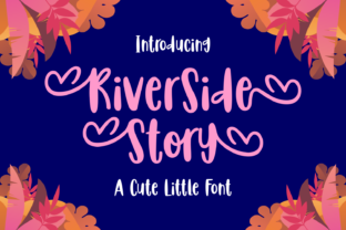 Print on Demand: Riverside Story Display Font By Dreamink (7ntypes)
