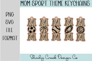 Mom Sport Theme Keychains Graphic 3D SVG By Shady Creek Design Company
