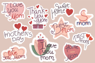 Mother's Day. Greeting Stickers for Moms Graphic Illustrations By smirnova.26051994
