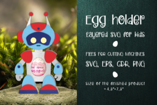 Print on Demand: Robot -Chocolate Egg Holder Template SVG Graphic 3D SVG By Olga Belova