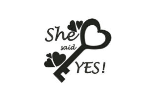 She Said Yes Valentine's Day Embroidery Design By DigitEMB