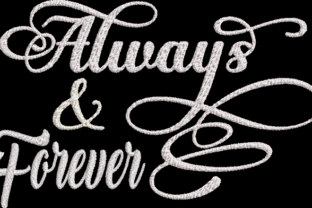 Always and Forever Inspirational Embroidery Design By Wingsical Whims Designs