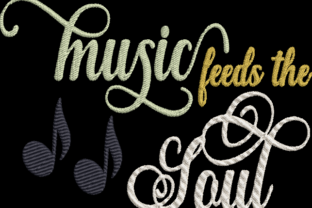 Music Feeds the Soul Inspirational Embroidery Design By Wingsical Whims Designs