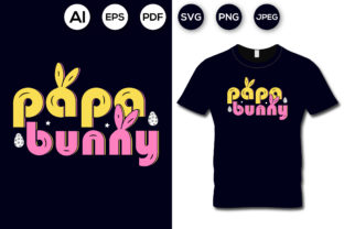Papa Bunny T-shirt Design Graphic Print Templates By aroy00225