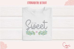 You Are Sweet Family Quotes Embroidery Design By carasembor
