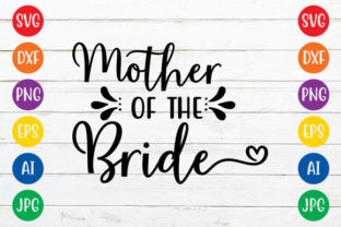Mother of the Bride Graphic Crafts By ismetarabd