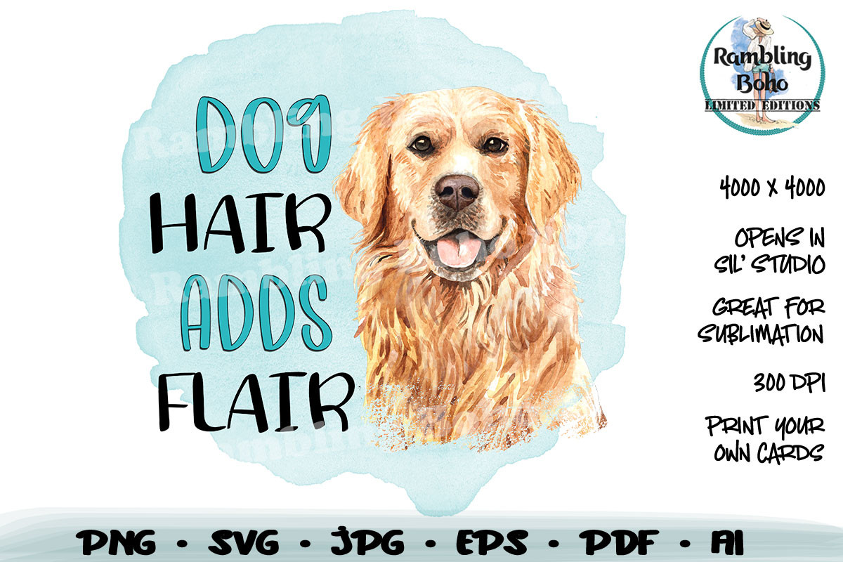 Dog Hair Adds Flair Sublimation SVG File
