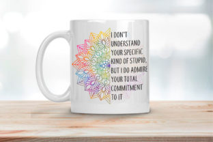 Print on Demand: I Don't Understand Your Specific Stupid Graphic Crafts By RamblingBoho 2