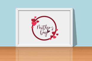 Mother's Day with Love Graphic Print Templates By zia studio