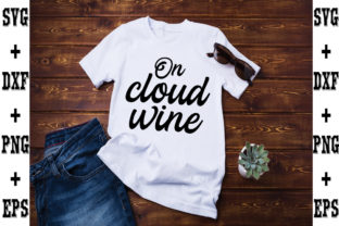 Print on Demand: On Cloud Wine Graphic Crafts By svgbundle