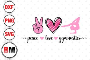 Peace Love Gymnastics Graphic Crafts By BMDesign