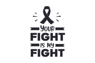 Your Fight is My Fight Awareness Craft Cut File By Creative Fabrica Crafts