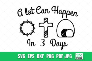 A Lot Can Happen in 3 Days SVG Graphic Crafts By 21XSTUDIO