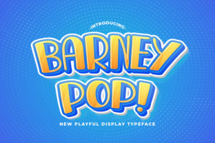 Print on Demand: Barney Pop Display Font By StringLabs