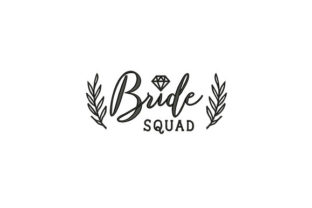 Bride Squad Wife Embroidery Design By DigitEMB