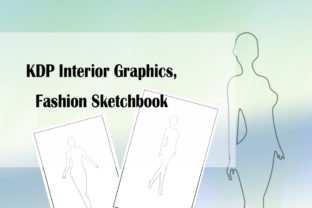 Print on Demand: KDP Interior Graphics Fashion Sketchbook Graphic KDP Interiors By Designs_by_Shorty