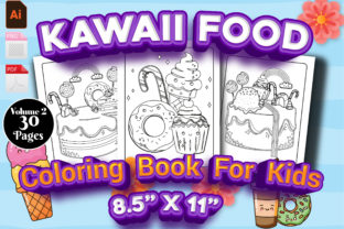 Print on Demand: Kawaii Food Coloring Page Volume 2 - KDP Graphic Coloring Pages & Books Kids By Family Color
