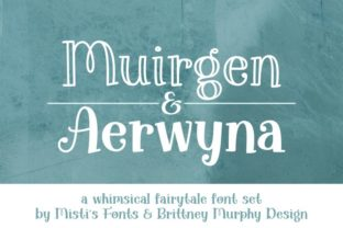 Print on Demand: Aerwyna & Muirgen Font Duo Serif Font By Misti