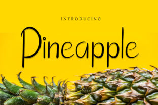 Print on Demand: Pineapple Script & Handwritten Font By dazzlinggleam
