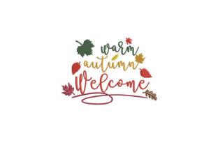 Warm Autumn Welcome Autumn Embroidery Design By DigitEMB