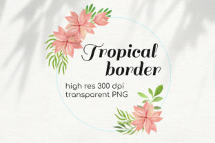 Print on Demand: Watercolor Tropical Border Clipart Graphic Illustrations By art.rm