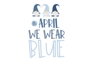 In April We Wear Blue Awareness Craft Cut File By Creative Fabrica Crafts