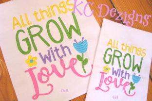All Things Grow with Love Spring Embroidery Design By karen50