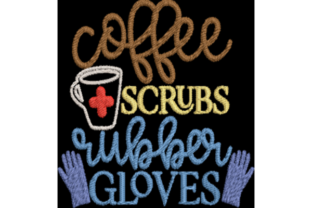 Coffee Scrubs Rubber Gloves Tea & Coffee Embroidery Design By Wingsical Whims Designs