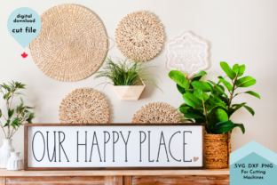 Print on Demand: Hand Lettered Farmhouse Our Happy Place Graphic Crafts By Lettershapes