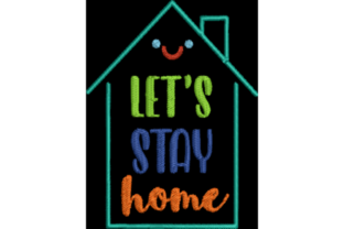 Let's Stay Home Awareness Embroidery Design By Wingsical Whims Designs