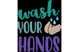 Wash Your Hands Awareness Embroidery Design By Wingsical Whims Designs