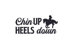 Chin Up Heels Down Cowgirl Craft Cut File By Creative Fabrica Crafts
