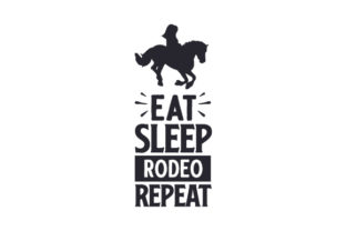 Eat Sleep Rodeo Repeat Cowgirl Craft Cut File By Creative Fabrica Crafts