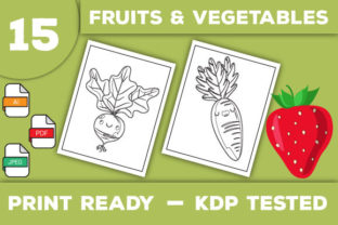 Print on Demand: Fruits & Vegetables Coloring Pages Graphic Coloring Pages & Books Kids By Trend Color