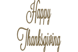 Happy Thanksgiving Thanksgiving Embroidery Design By Wingsical Whims Designs