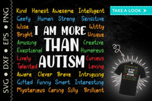 Print on Demand: I Am More Than Autism Kind Awesome Graphic Crafts By Tweetii