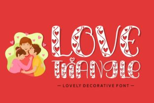 Print on Demand: Love Triangle Decorative Font By Lian-7NTypes