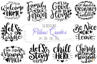 Print on Demand: Pillow Quotes Bundle, House SVG Quotes Graphic Crafts By dapiyupi