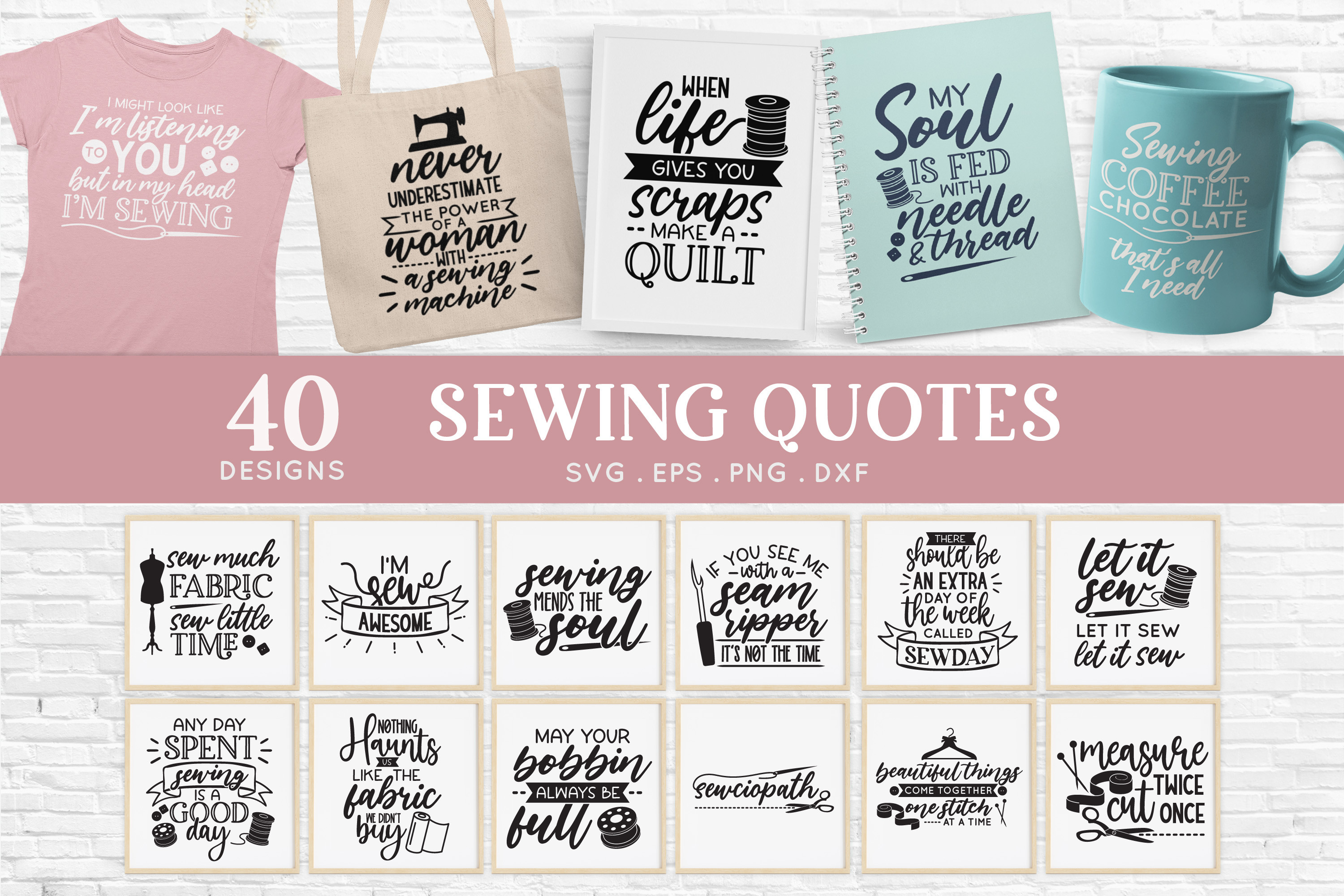 Sewing Quotes Svg Bundle Dxf Eps Png SVG File