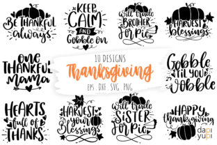 Print on Demand: Thanksgiving Quotes SVG, Fall Autumn SVG Graphic Crafts By dapiyupi