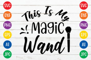 This is My Magic Wand Graphic Crafts By ismetarabd