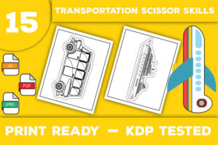 Print on Demand: Transportation Vehicles Scissor Skills Graphic Coloring Pages & Books Kids By Trend Color