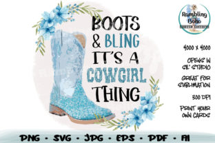 Print on Demand: Boots & Bling It's a Cowgirl Thing Graphic Print Templates By RamblingBoho