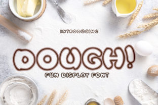 Print on Demand: Dough! Display Font By tinyhandletter