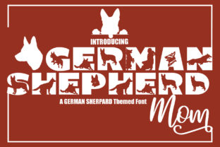 Print on Demand: German Shepherd Mom Decorative Font By KtwoP
