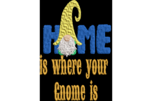 Home is Where Your Gnome is Fairy Tales Embroidery Design By Wingsical Whims Designs
